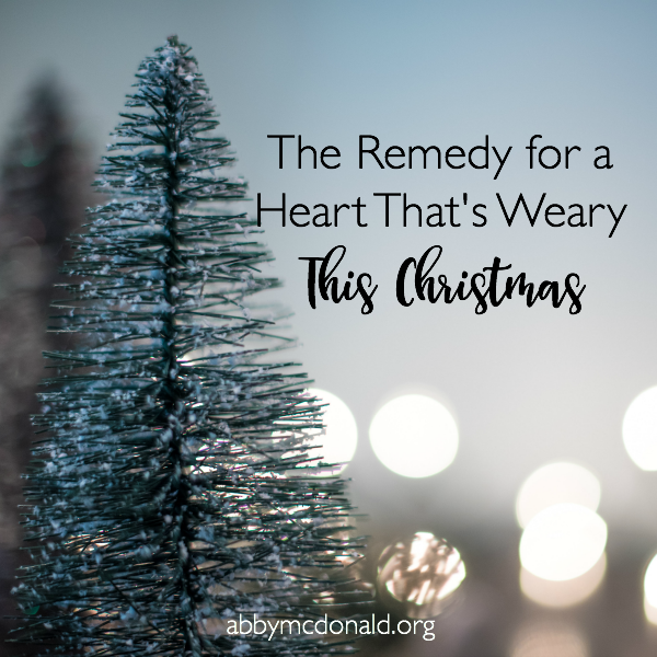 Remedy for a Weary Heart